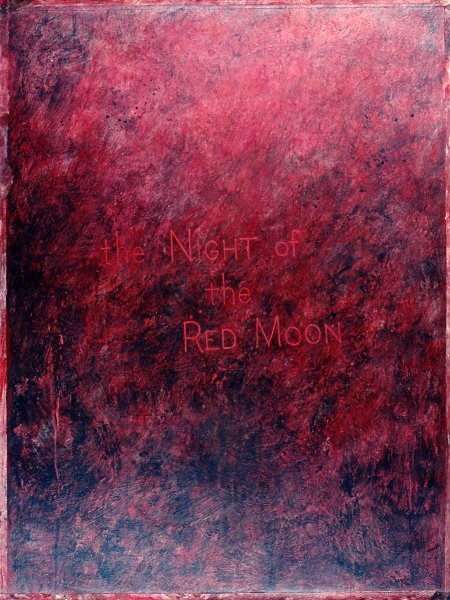 """THE NIGHT OF THE RED MOON 