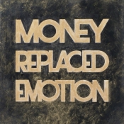 "MONEY REPLACED EMOTION, Acrylic on Canvas, 12"" x 14"""